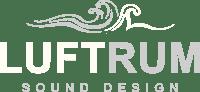 Luftrum, Sound Design  – Free Field Recordings
